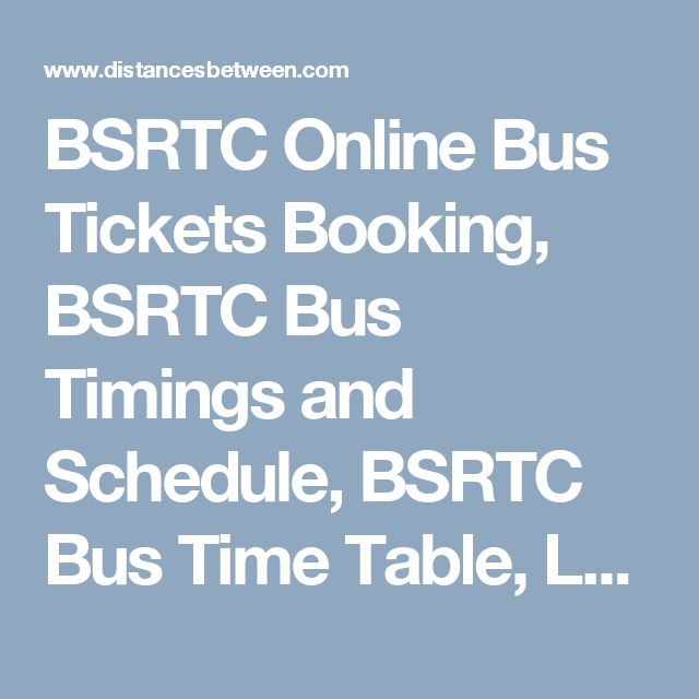 BSRTC Online Bus Tickets Booking, BSRTC Bus Timings and Schedule, BSRTC Bus Time Table, Login, BSRTC Bus Enquiry & Bus Routes.
