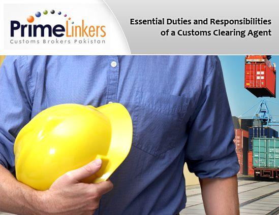Essential Duties and Responsibilities of a Customs Clearing Agent