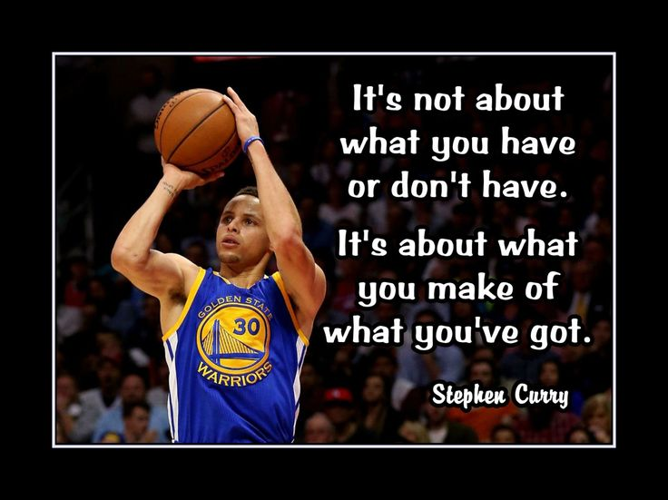 """Basketball Motivation Poster Stephen Curry Golden State Warriors Wall Art 5x7""""-11x14"""" It's About What You Make Of What You've Got -Free Ship by ArleyArt on Etsy"""