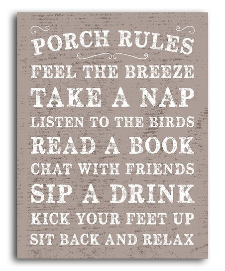Now I just need that new house with a porch! Sounds just about perfect. :: 'Porch Rules' Print