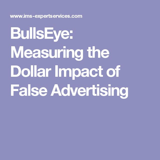 BullsEye: Measuring the Dollar Impact of False Advertising