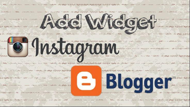 How to add Instagram widget to Blogger #video #youtube #socialmedia #social #blog #instagram #howtocreator #blogger #widget #socialnetwork #website #site #tech #news #tips