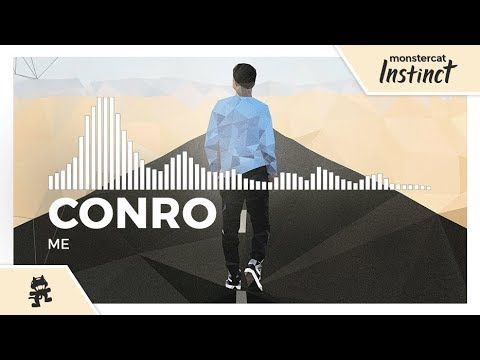 Conro - Me [Monstercat release] is an Introvert Anthem