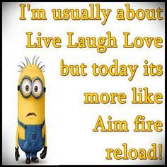 Humorous Minion quotes (03:58:53 PM, Monday 21, March 2016 PDT) – 10 pics