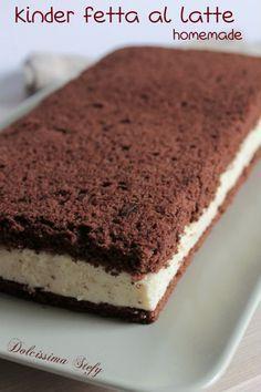 Kinder Fetta al Latte,ricetta Homemade - Dolcissima Stefy