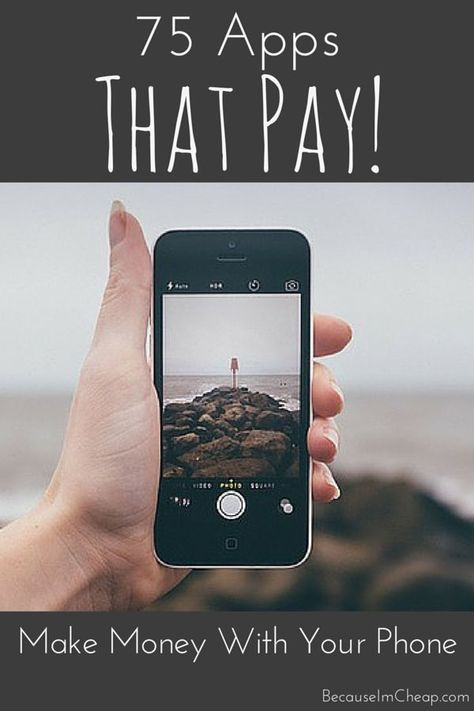 75 smartphone apps that pay. Earn money with your cell phone!