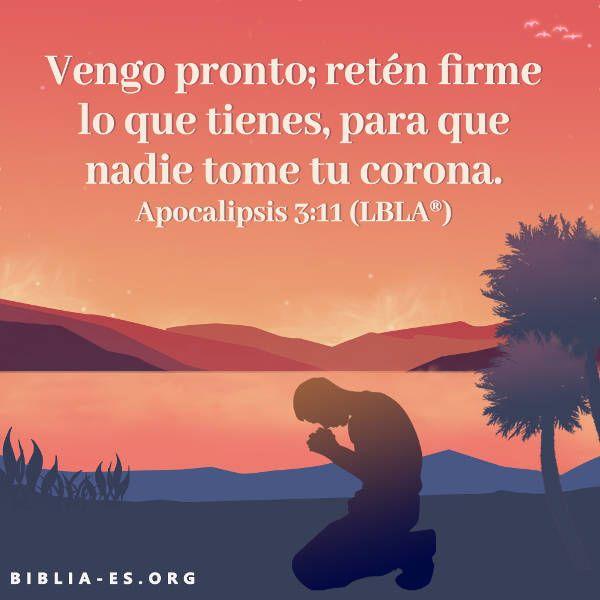 """Versículo de la Biblia sobre evangelio de hoy """"'Vengo pronto; retén firme lo…"""