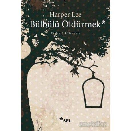 Bülbülü Öldürmek http://www.filakademi.com/kitap/7378-bulbulu-oldurmek.html