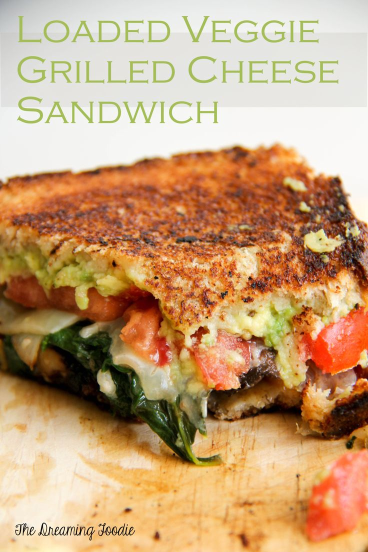 Loaded veggie grilled cheese sandwich