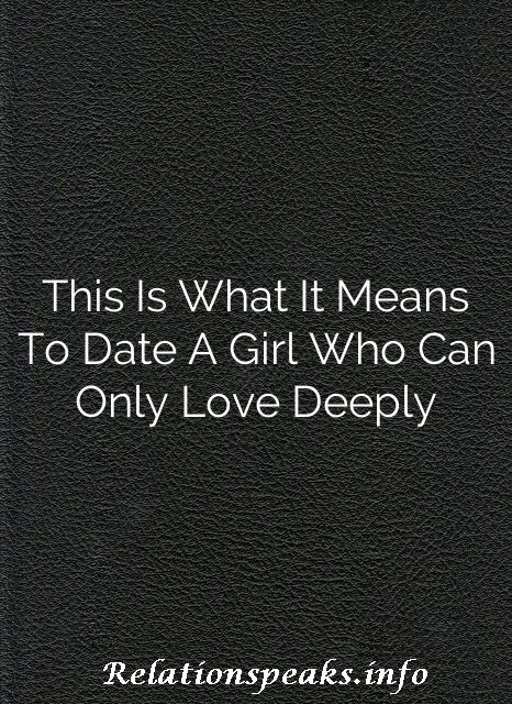 Dating a girl means what