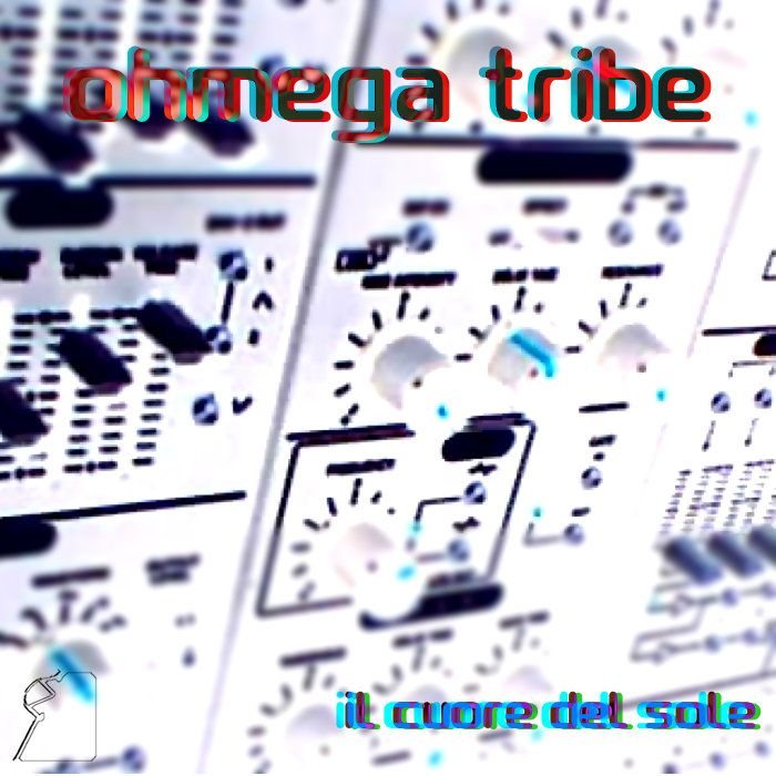 Ohmega Tribe : Il Cuore del Sole - Lost Legion A.C. LLAC08 - free download & streaming from Bandcamp - #LostLegion #OhmegaTribe #bandcamp