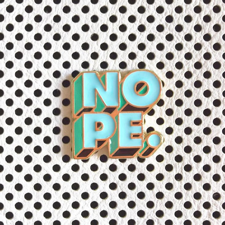 NOPE #lapelpin #pin #pintrill