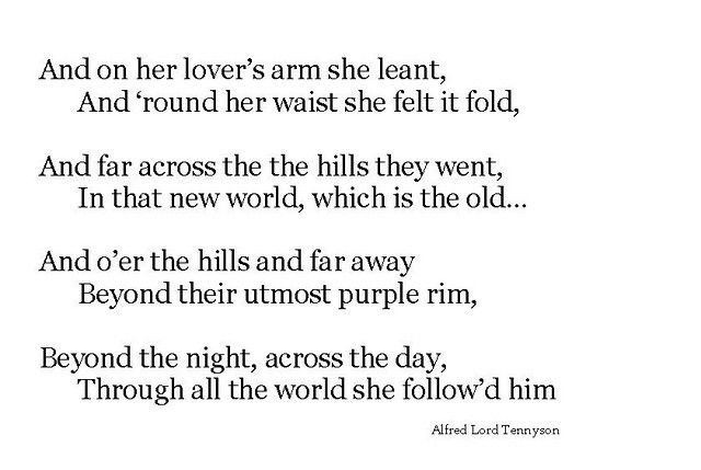 """A Poem: """"And on her lover's arm she leant"""" - Alfred Lord Tennyson"""