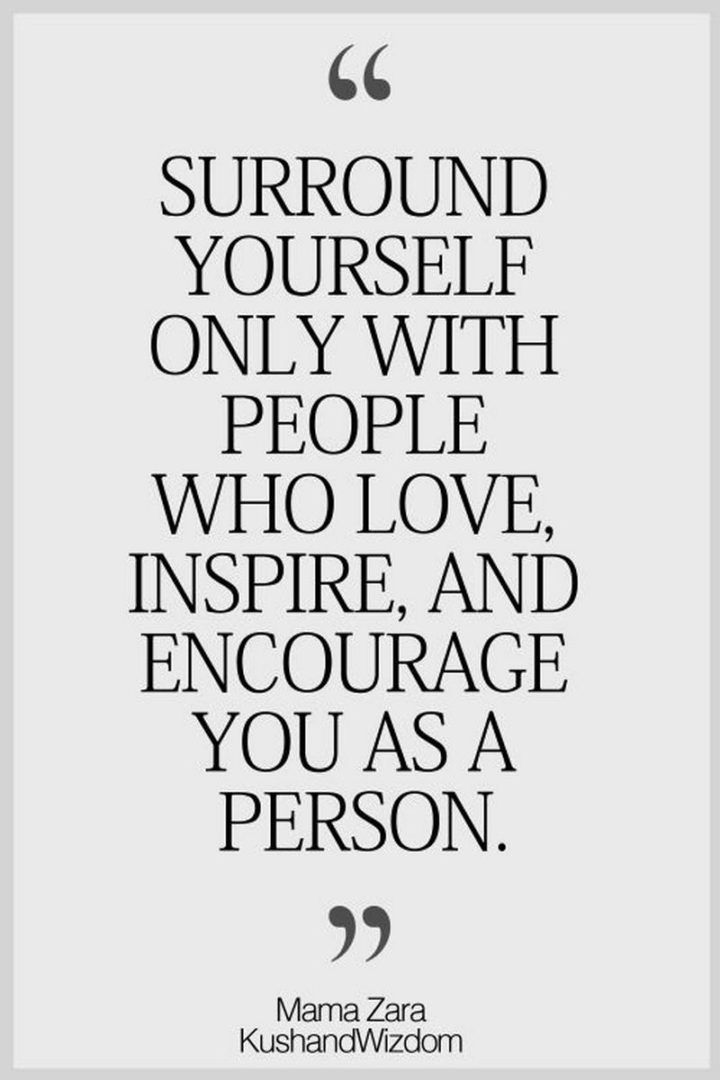 59 Positive Memes Surround Yourself Only With People Who Love Inspire And Encourage You As A Person Positive Memes Best Positive Quotes Positive Quotes