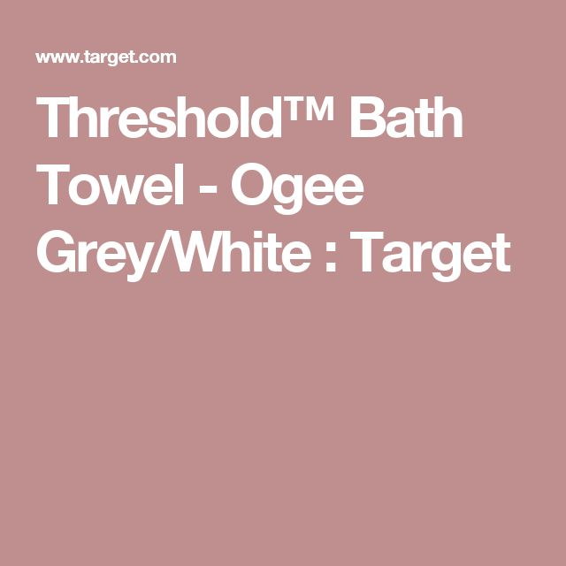 Threshold™ Bath Towel - Ogee Grey/White : Target