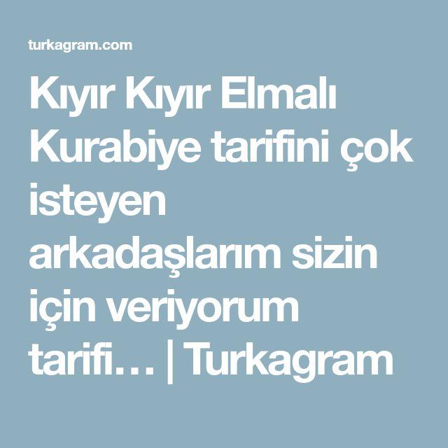 Kıyır Kıyır Elmalı Kurabiye tarifini çok isteyen arkadaşlarım sizin için veriyorum tarifi… | Turkagram