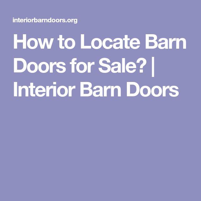 How to Locate Barn Doors for Sale? | Interior Barn Doors