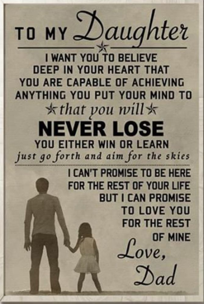 Pin By Patrick C On Thoughts Quotes Inspiration Dad Quotes Daughter Quotes Wisdom Quotes