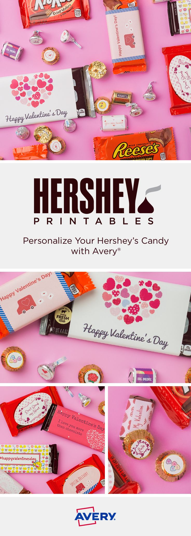 FREE Valentine's Day printables from Avery Design & Print. Choose from a variety of designs, personalize and print. Our printables and candy labels can decorate Hershey Nuggets, Hershey KISSES, REESE'S Peanut Butter Cup Miniatures, KIT KAT Bars and more. Create your own custom candy wrappers for Valentine's Day—with the sweet combination of @Hersheycompany and Avery.