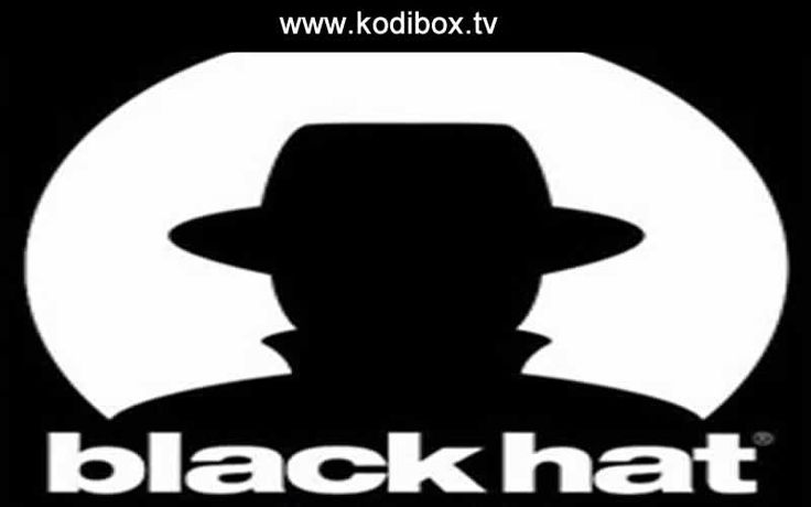 The Black Hat addon has 4K UHD Movies, New Release Movies, Classic Movies, TV Box sets, Concerts and Music. (adsbygoogle = window.adsbygoogle    []).push({}); Install The Black Hat Kodi: Open your Home Screen ChooseSystem > File Manager Select Add Source ClickNone Then type this url http://mavericktv.esy.es/repo/and chooseOk Click the box below this Enter A Name For This Media Source, type ...