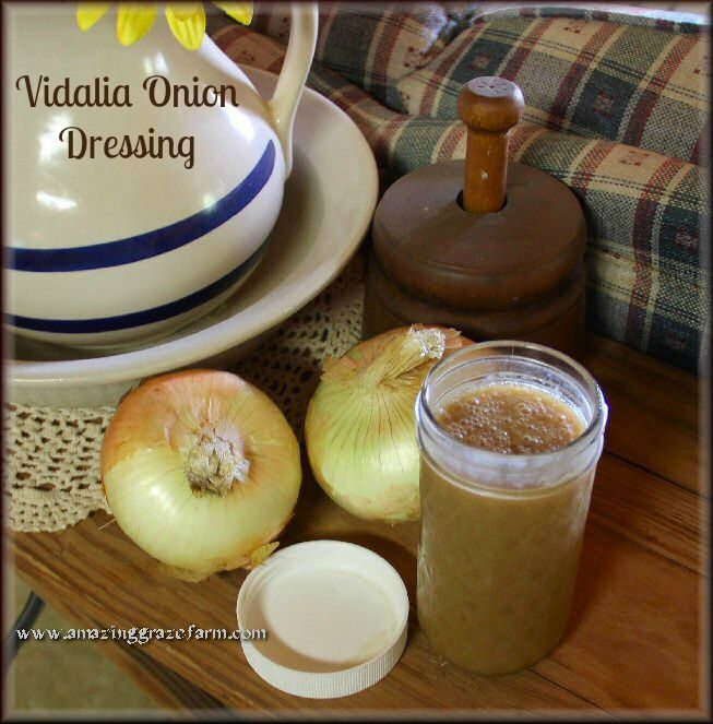 Homemade Vidalia Onion Salad Dressing  1/2 to 3/4 cup Vidalia Onions, chopped 1/4 cup of raw honey, local if possible 2 Tbsp. Organic Dijon Mustard 1.5 Tbsp. Raw Apple Cider Vinegar 1/8 to 1/4 tsp.  Salt (I used Himalayan Pink, but you could use Celtic Sea Salt or Real Salt) Pinch of Granulated Garlic Pinch of Pepper