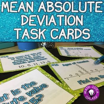 Task cards provide a wide variety of ways to practice as a great alternative to worksheets! These task cards are designed to give students lots of practice with mean, dot plots, mean absolute deviation,  absolute value and story problems related to these concepts. This resource can used as partner work, a game, a small group activity, for fast finishers, or for a whole class activity like scoot.The 24 task cards increasing in complexity. Supports CCSS 7.SP.B.3