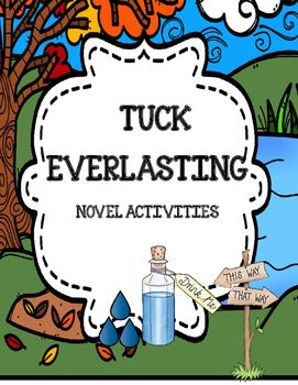 Tuck Everlasting Activities Packet