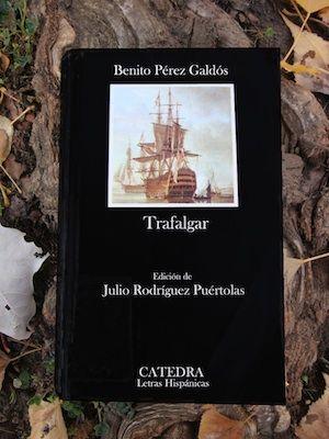 TRAFALGAR.  Episodios Nacionales 1 -  Benito Pérez Galdós