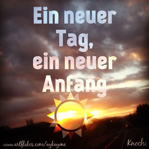 Ein #neuer #Tag ein neuer #Anfang ☺️Mach jeden #Tag das beste draus. ✌️#enjoy the #life