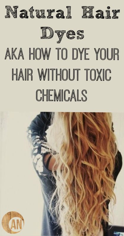 Natural Hair Dyes AKA How To Dye Your Hair Without Toxic Chemicals