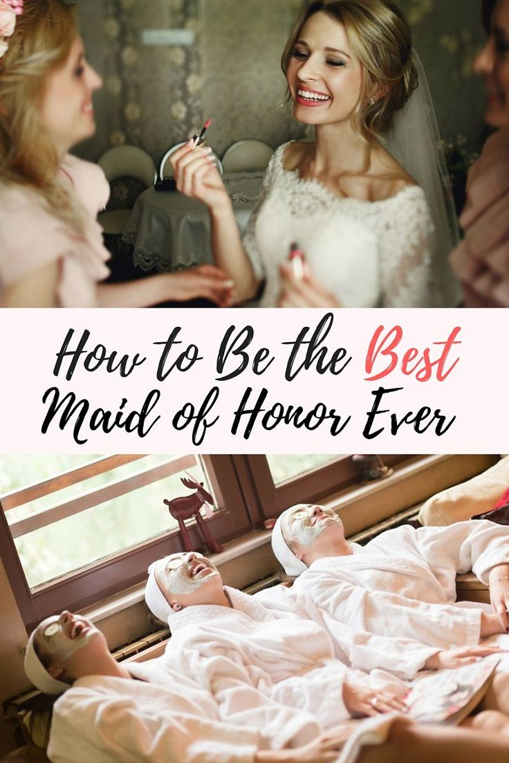How to Be the Best Maid of Honor Ever. Here are the five basic categories into which your duties will fall, along with tips to make sure that you wow in each.