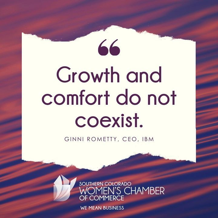 What Are You Doing To Grow Your Business And Step Outside Your Comfort Zone Growth Business Motivat Chamber Of Commerce Women Leaders Growing Your Business