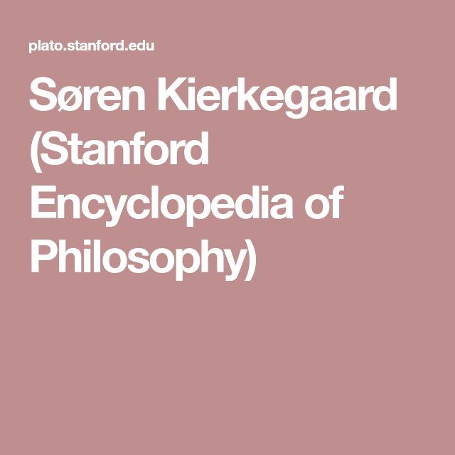 Søren Kierkegaard (Stanford Encyclopedia of Philosophy)
