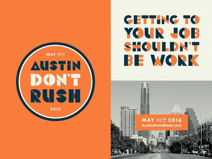 Austin Don't Rush by Steve Wolf #Design #LogoCore