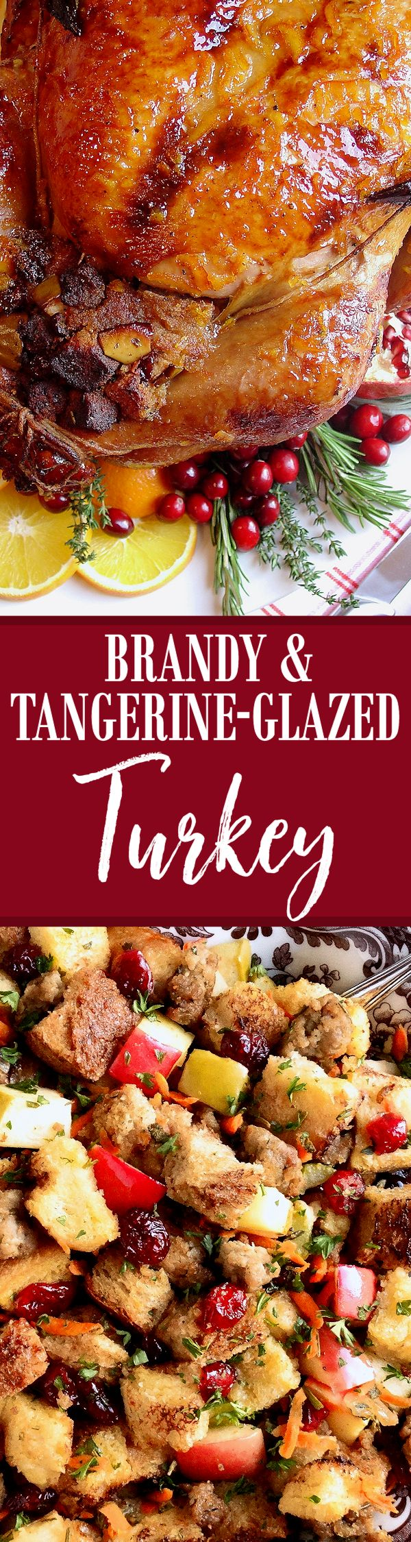 Christmas Brandy & Tangerine-Glazed Turkey ~ Perfect citrus-glazed roasted holiday turkey for Christmas! Starting with our popular Apple Cider & Citrus Turkey Brine with Herbs and Spices, a flavorful, tender and juicy turkey is ensured. Everyone who has tried this recipe, with the phenomenal flavor profile due to the unique brandy-infused tangerine glaze, proclaims it the very best! You will receive rave reviews and it will become a new family Christmas tradition!