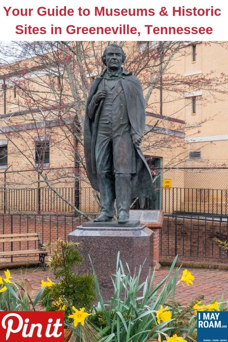 Your Guide to Museums and Historic Sites in Greeneville ... on