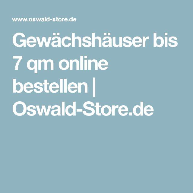 Gewächshäuser bis 7 qm online bestellen | Oswald-Store.de