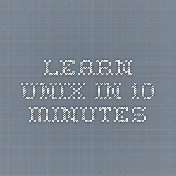 Learn UNIX in 10 minutes