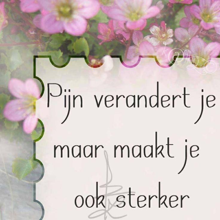 'Pijn verandert je, maar maakt je ook sterker.'