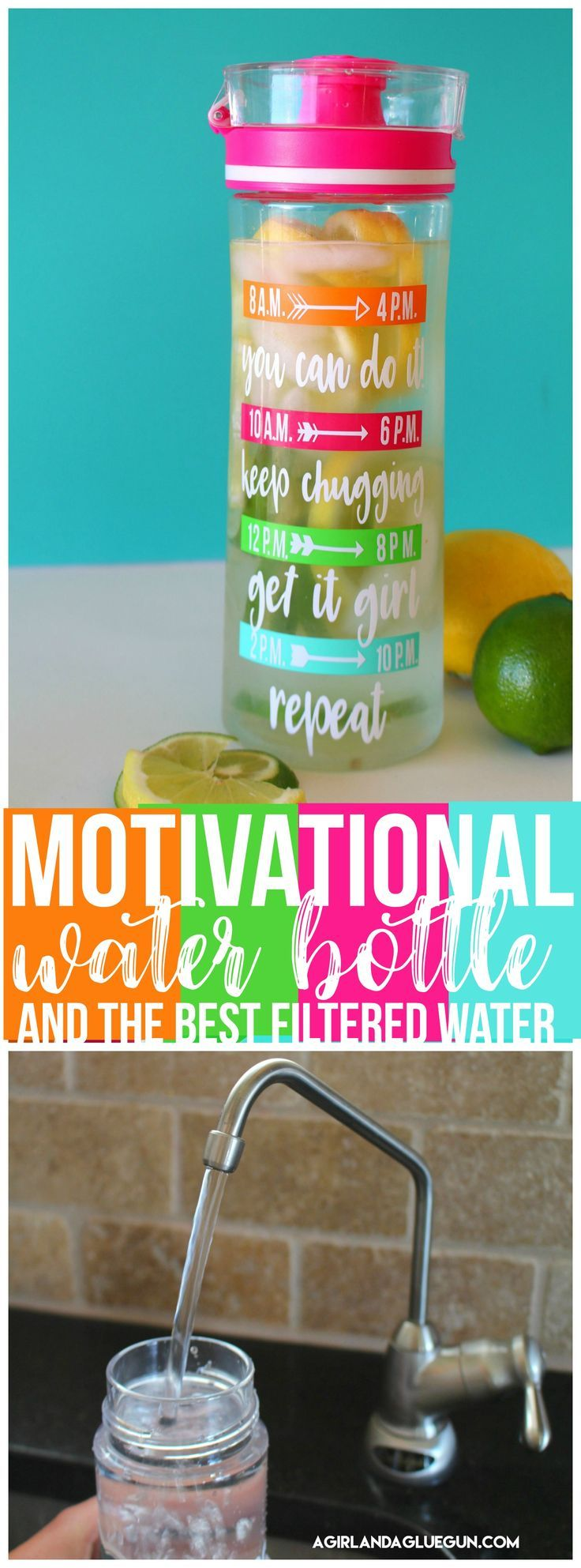Motivational water bottle and the best filtered water #ad #culligan - A girl and a glue gun