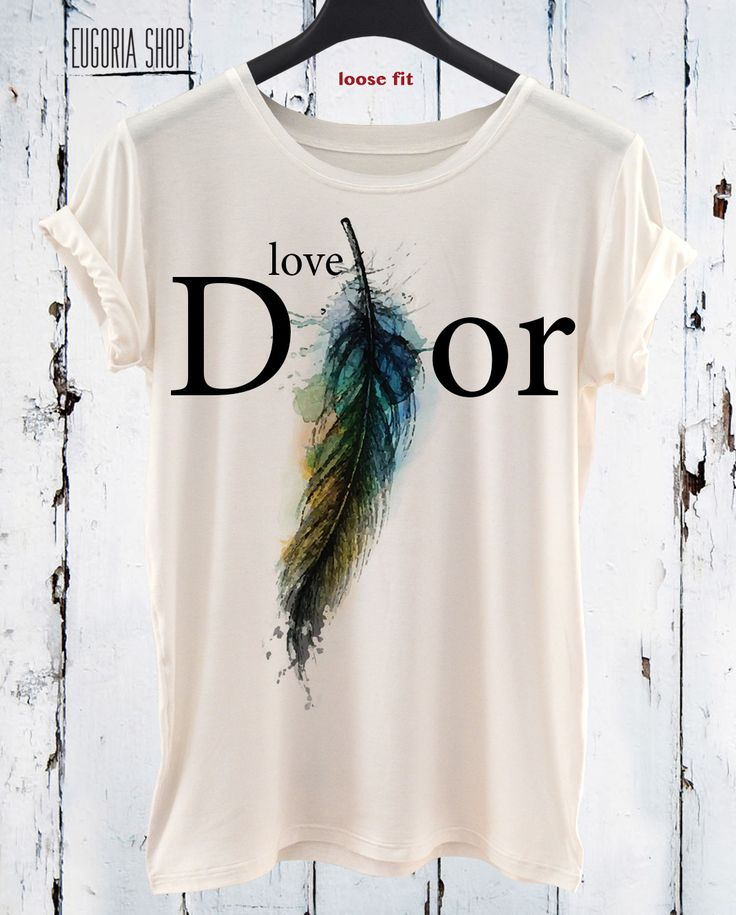 handmade love feather dior woman cool valentino t-shirt, anishar t-shirt, eugoria t-shirt, fashion t-shirt