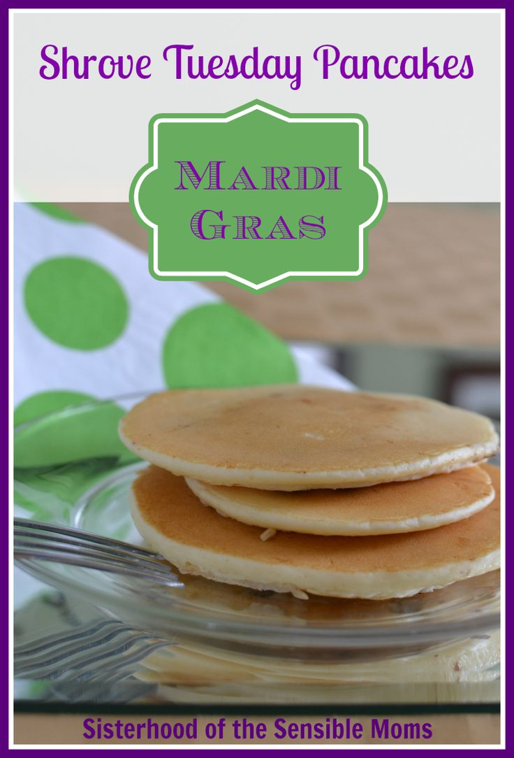 Shrove Tuesday Pancakes Recipe Give Fat Tuesday what it wants. PANCAKES! | Mardi Gras
