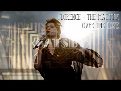 Florence + the Machine - Over The Love (NEW SONG 2013 - The Great Gatsby Trailer)