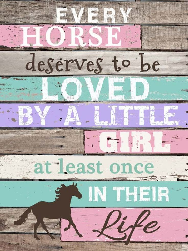 Every Horse Deserves To Be Loved By A Little Girl by Summer Snow Art.
