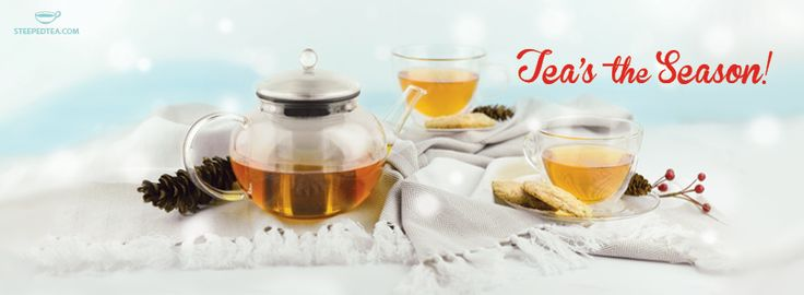 Tea's the season to share a cuppa tea with friends and family. :)