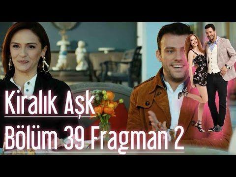 Kiralık Aşk 39. Bölüm 2. Fragman - YouTube