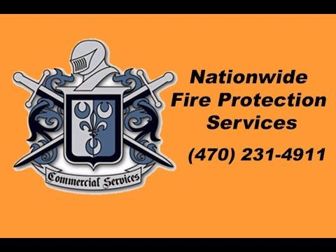 Nationwide Fire Protection Maintenance and Repairs Georgia (470) 231-4911 Commercial Services is the SOLUTION for all your Fire Protection and Life Safety Ne...
