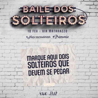 Via Matarazzo | FAAP apresenta Baile dos Solteiros Informações adicionais no link: http://www.baladassp.com.br/balada-sp-evento/Via-Matarazzo/936 WhatsApp: 11 95167-4133