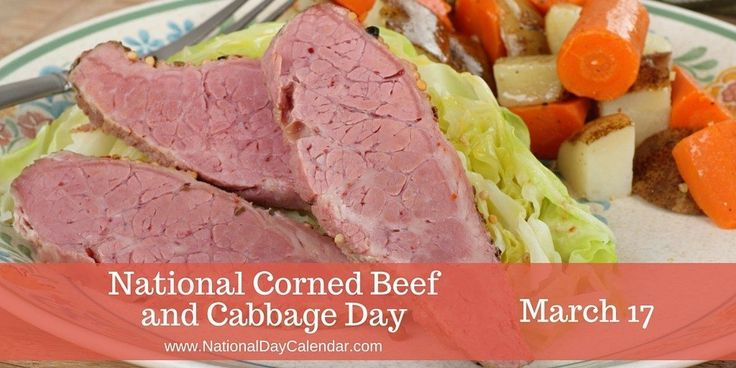 "NATIONAL CORNED BEEF AND CABBAGE DAY National Corned Beef and Cabbage Day is observed annually on March 17th.  This seems to be fitting for St. Patrick's Day in the United States. To ""corn"" somet…"