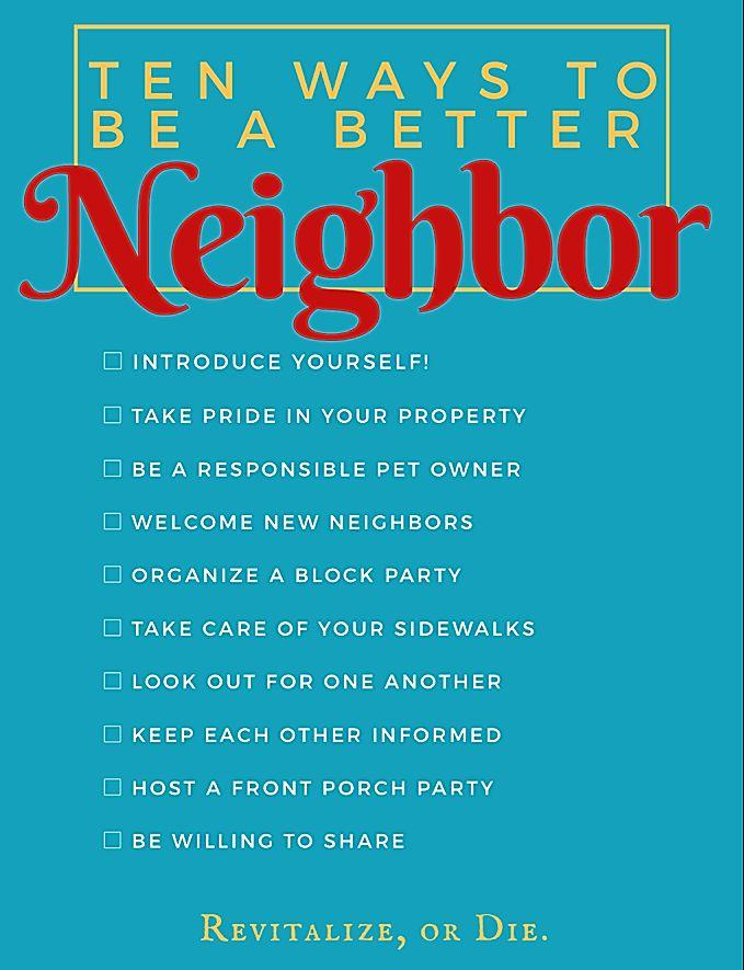 10 Ways To Be A Good Neighbor Welcome New Neighbors Good Neighbor How To Introduce Yourself